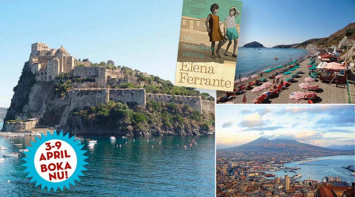 Upplev Elena Ferrantes Italien