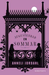 Augustenbad en sommar, Anneli Jordahl