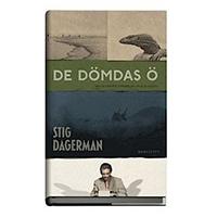 De dömdas ö, Stig Dagerman