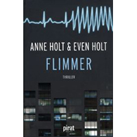 Flimmer, Anne Holt & Even Holt