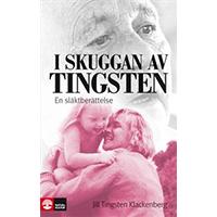 I skuggan av Tingsten – En släktberättelse, Jill Tingsten Klackenberg