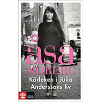 Kärleken i Julia Anderssons liv, Åsa Moberg