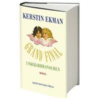 Grand final i skojarbranschen, Kerstin Ekman
