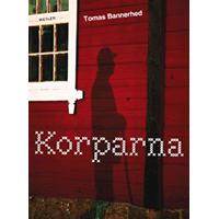 Korparna, Tomas Bannerhed