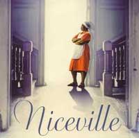 Niceville, Kathryn Stockett