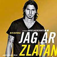 Jag är Zlatan Ibrahimovic, berättat för David Lagercrantz
