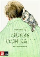 Gubbe och katt – En kärlekshistoria, Nils Uddenberg.