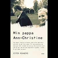 Ester Roxberg – Min pappa Ann-Christine