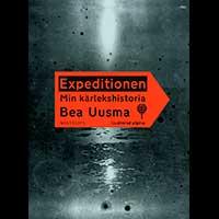 Bea Uusma: Expeditionen: Min kärlekshistoria