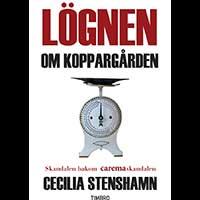 Cecilia Stenshamn – Lögnen om Koppargården