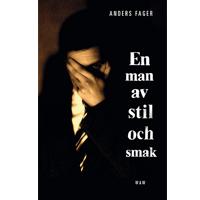 En man av stil och smak, Anders Fager
