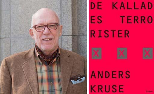 Anders Kruse. De kallades terrorister, bok
